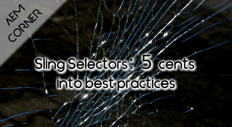 Sling selectors best practices header