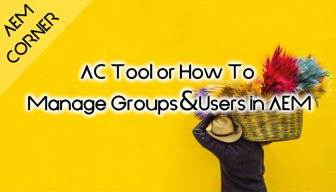 AC Tool for AEM header image
